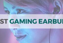 Photo of Top 10 Best Gaming Earbuds in 2020