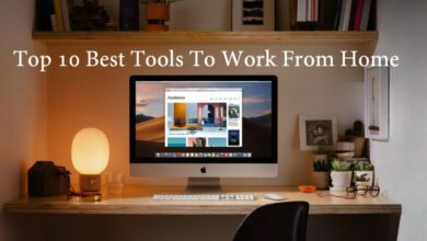 Photo of Top 10 Best Tools & Services To Work From Home in 2021