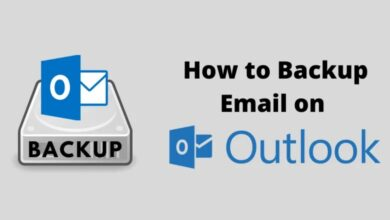Photo of How to Backup Emails Data on Microsoft Outlook