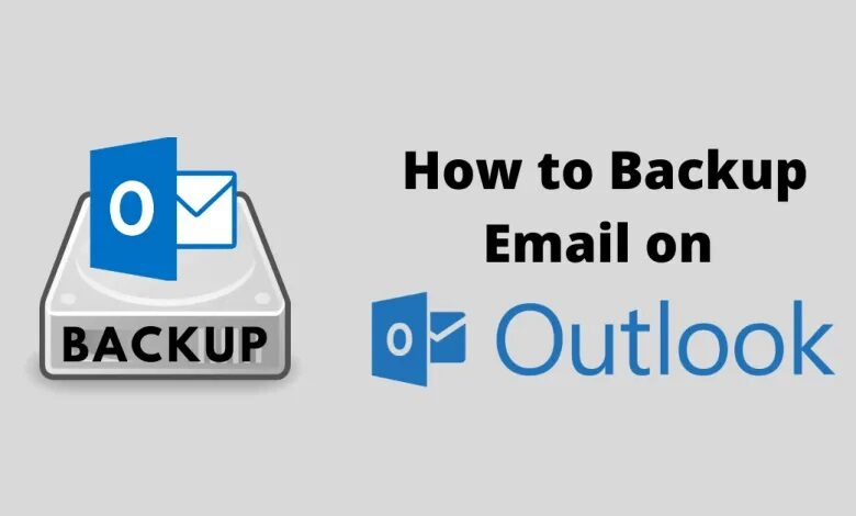 Backup Emails on Microsoft Outlook