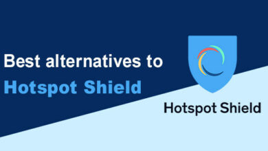 Photo of Top 10 Best Hotspot Shield Alternatives in 2021