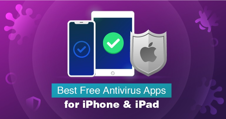 Best Antivirus Apps for iPhone