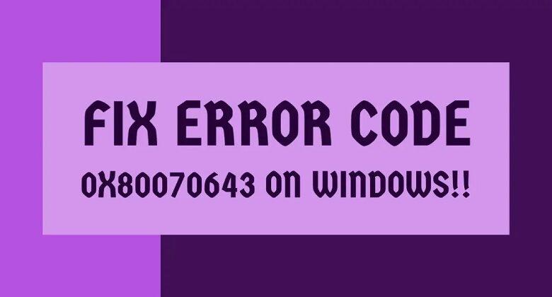 0x80070643