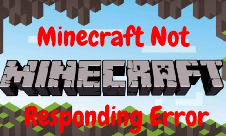 Minecraft Not Responding