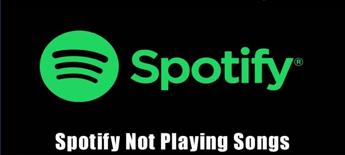 Spotify Not Playing Songs